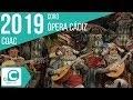 La Opera Cádiz (Coro). COAC 2019