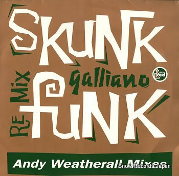 GALLIANO skunk funk