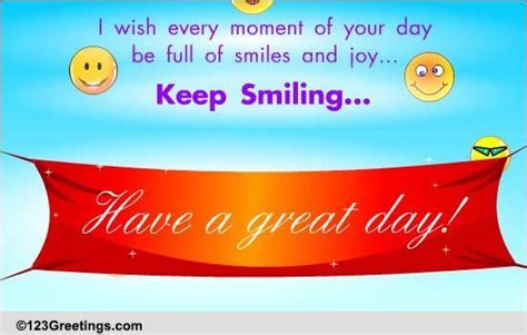 Have A Great Day! Free Son & Daughter eCards, Greeting