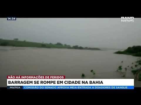 VÍDEO: BARRAGEM SE ROMPE EM CIDADE NA BAHIA