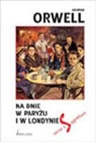 Na dnie w Paryżu i Londynie - George Orwell