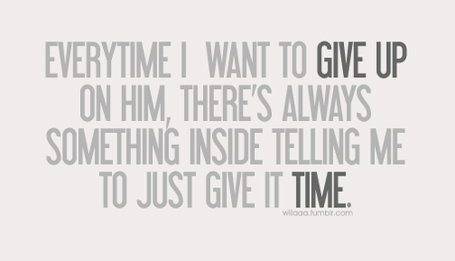 Give Up Or More Time