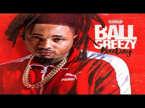 ball greezy thats my bae free mp3 download