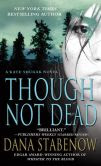 Though Not Dead (Kate Shugak Series #18)