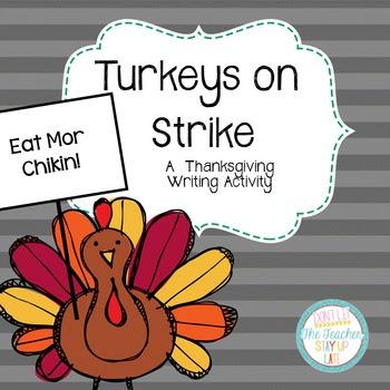 Turkeys on Strike - a Thanksgiving Writing Craftivity
