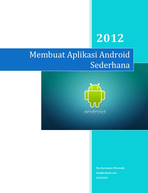 Buku Gratis Membuat Aplikasi Android Sederhana  Download Buku Gratis