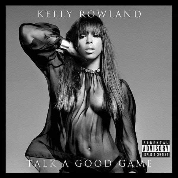 Kelly Rowland : Talk A Good Game (Album Cover) photo Kelly-Rowland-Talk-a-Good-Game.jpeg