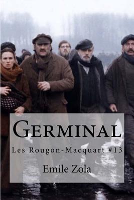 Germinal: Les Rougon-Macquart #13 - Zola, Emile, and Hollybooks (Editor)