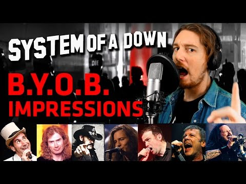 System Of A Down - B.Y.O.B. (Cover + Vocal Impressions)