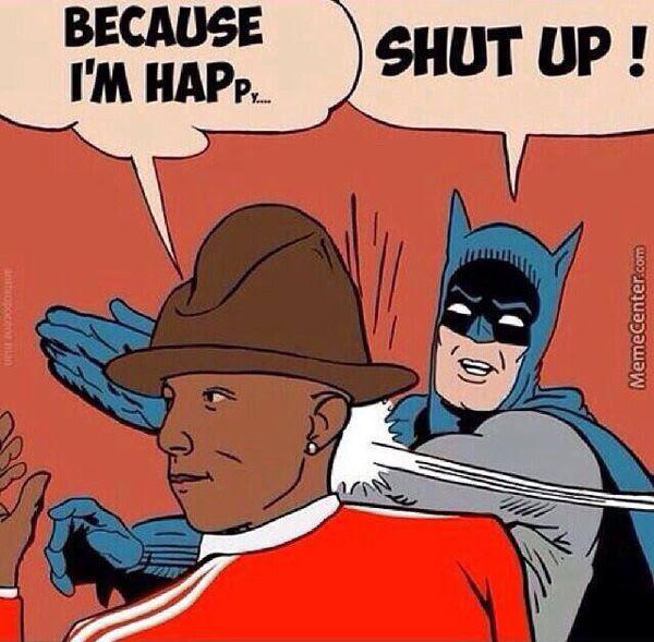 Batman isn't a fan of Pharrell Williams, either.