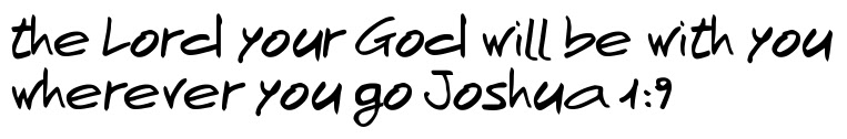 The Lord Your God Will Be With You Wherever You Go Joshua 19