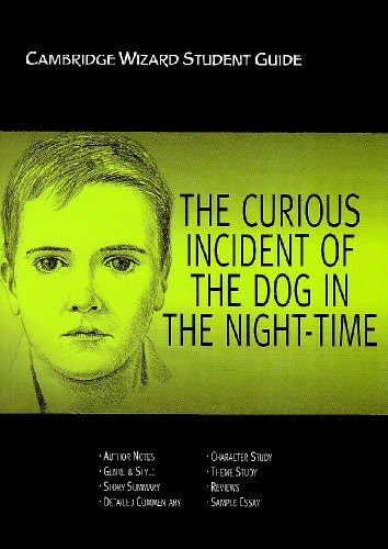 Cambridge Wizard Student Guide The Curious Incident of the Dog in the Night Time (Cambridge Wizard English Student Guides)