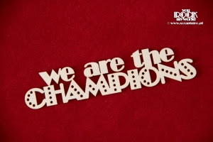 http://www.scrapiniec.pl/en_US/p/We-are-the-CHAMPIONS-napis/2998