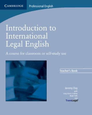 Introduction To International Legal English Teacher S Book A Course For Classroom Or Self Study