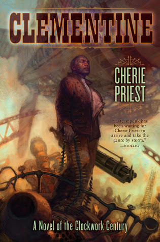Clementine (The Clockwork Century, #2)