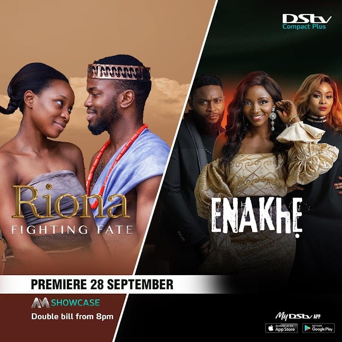 'Riona' and 'Enakhe' To Premiere On Africa Magic This September