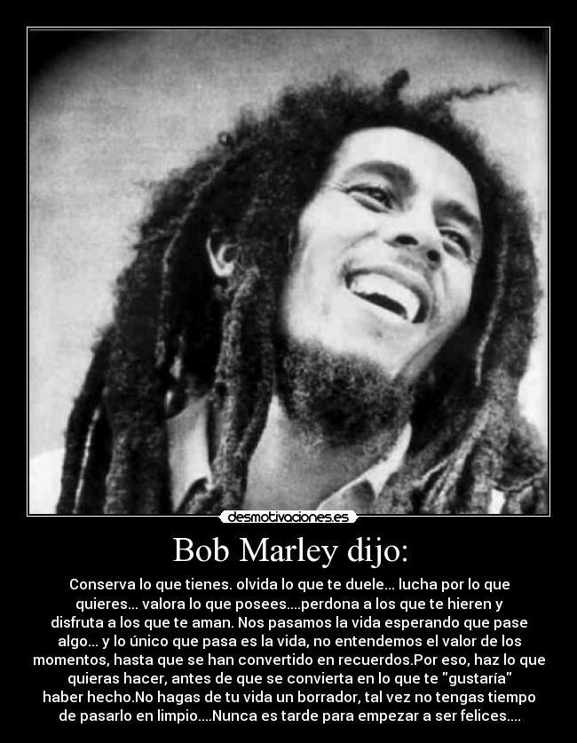 Bob Marley Dijo Desmotivaciones
