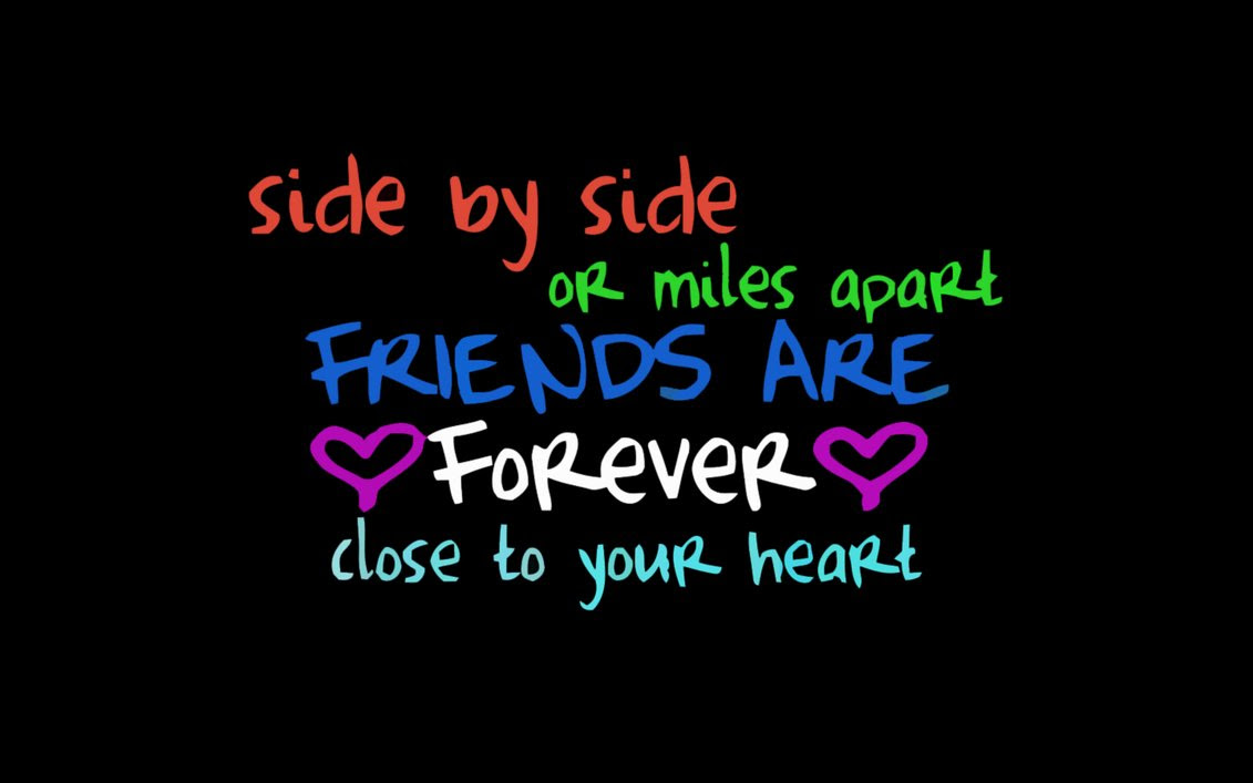 Side By Side Or Miles Apart Clear Friends Are Always Close To The