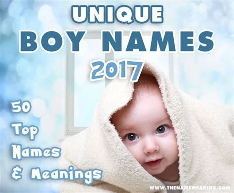 unique boy names     meaning