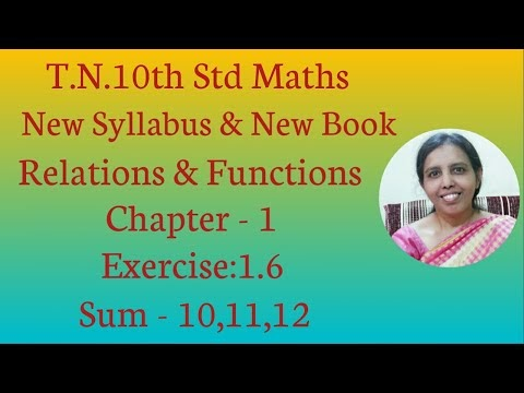 10th std Maths New Syllabus(T.N) 2019 - 2020 Relations & Functions Ex:1.6-10,11,12.