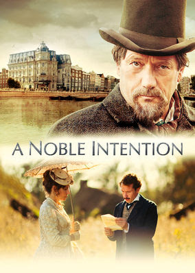 Noble Intention, A