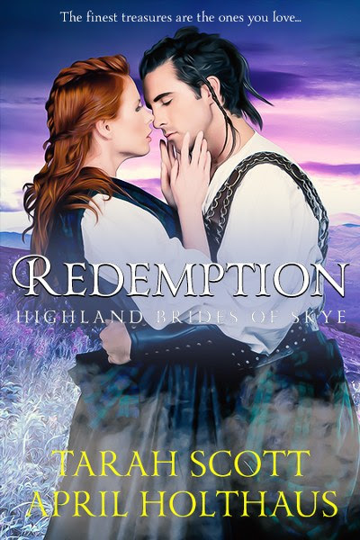 Book Cover for historical romance, Redemption, from the Highland Brides of Skye by Tarah Scott and April Holthaus.