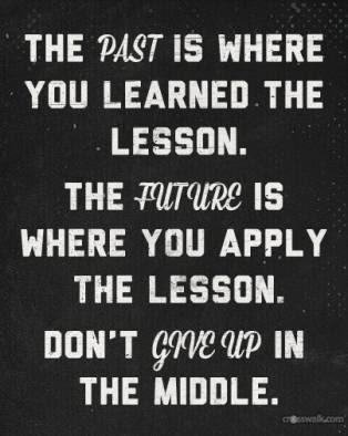 Learning A Lesson The Hard Way Quotes Quotations Sayings 2019