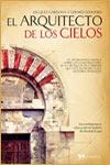 EL ARQUITECTO DE LOS CIELOS - Jacques Cardona y Gérard Soliveres