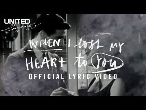 When I Lost My Heart To You (Hallelujah) Lyrics - Hillsong UNITED