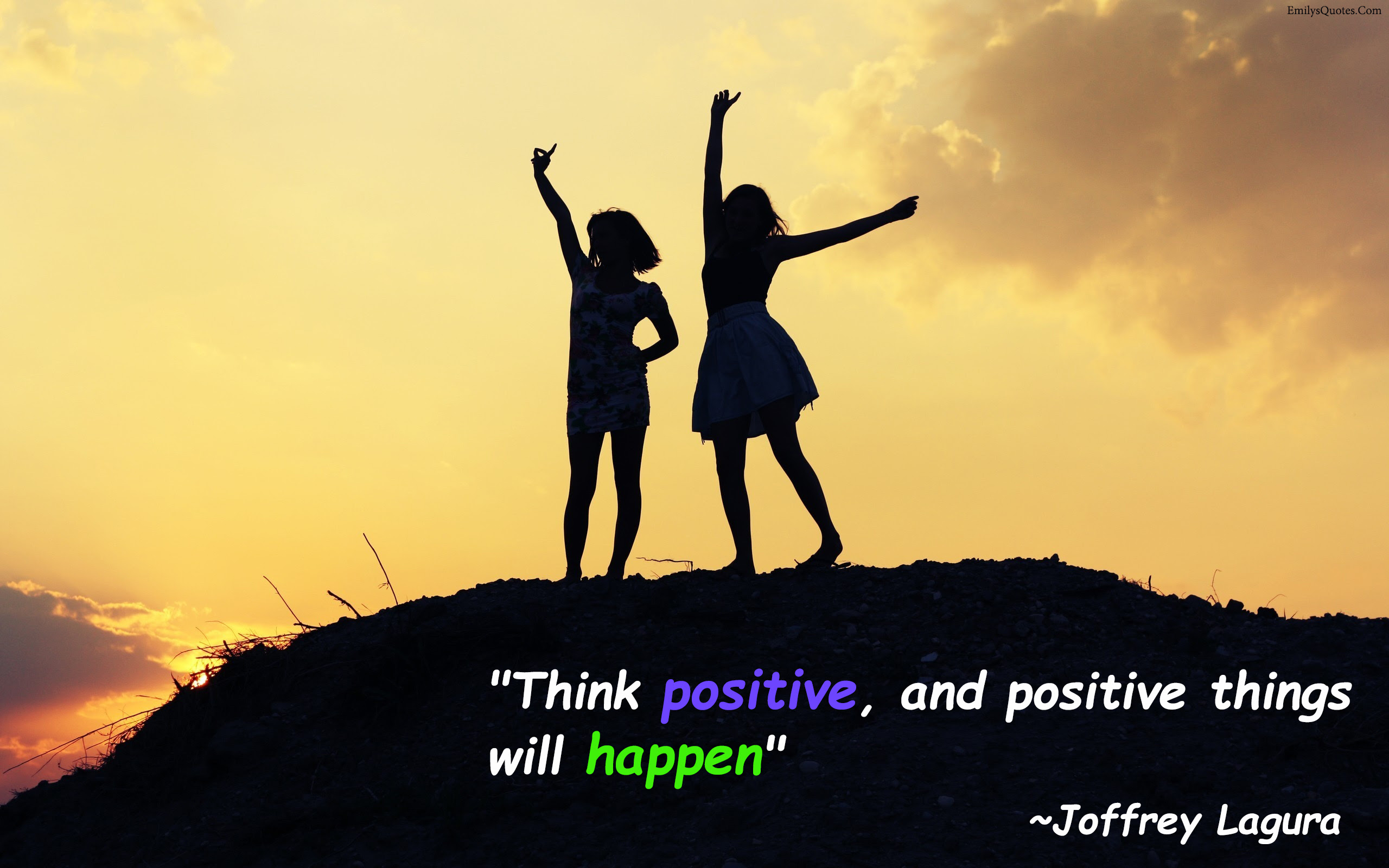 Think Positive And Positive Things Will Happen Popular