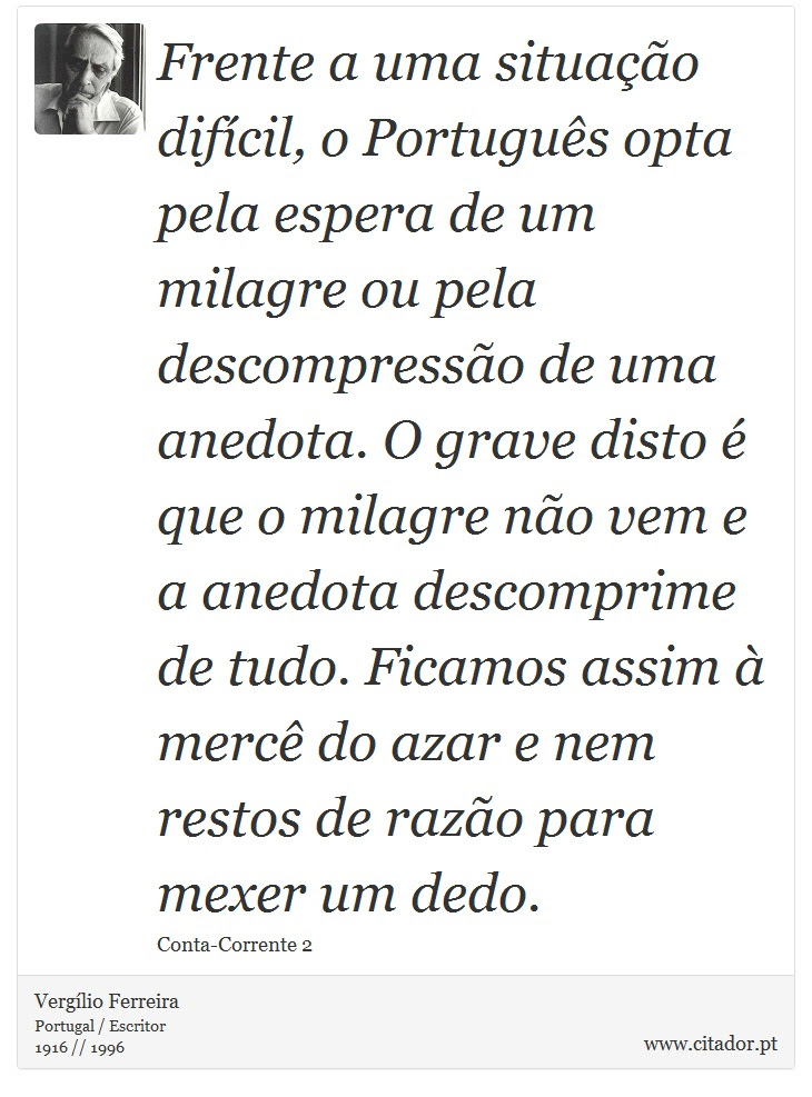 Frente A Uma Situação Difícil O Português Opt Vergílio
