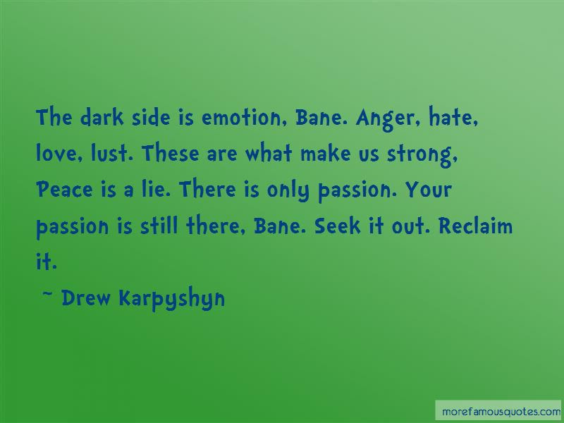 Dark Side Hate Quotes Top 7 Quotes About Dark Side Hate From Famous