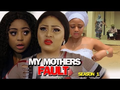 DOWNLOAD: My Mother's Fault Season 1 Latest Nigerian 2019 Nollywood Movie