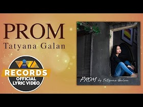Prom by Tatyana Galan [Official Lyric Video]
