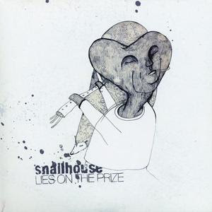 Snailhouse- Lies On The Prize