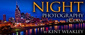 Night Photography eClass by Kent Weakley