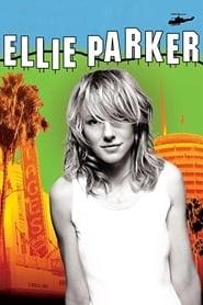 Ellie Parker online videa előzetes 2005