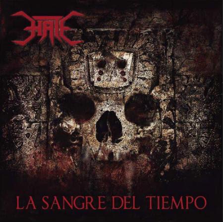 Hate - La Sangre Del Tiempo