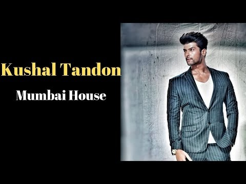 TV Actor Kushal Tandon Mumbai House