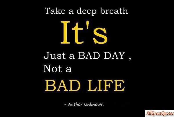 Bad Day Quotes Good Morning Quotes