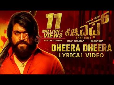 Dheera Dheera KGF Song Free Download With Lyrics