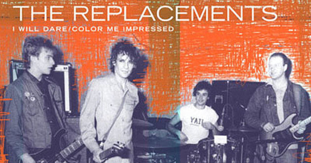 The Replacements -- I Will Dare b/w Color Me Impressed