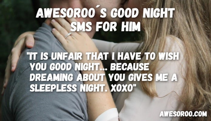 260 Very Best Good Night Text Messages For Him Oct 2018