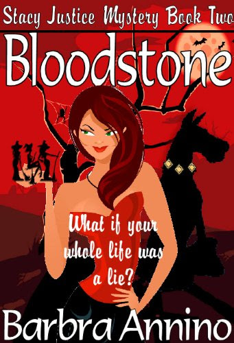 Bloodstone (A Stacy Justice Mystery)