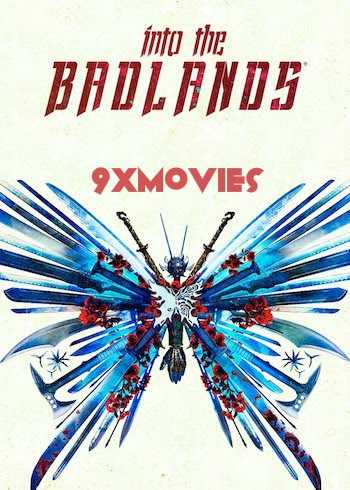 Into The Badlands S03 Complete Dual Audio Hindi 720p WEB-DL Download