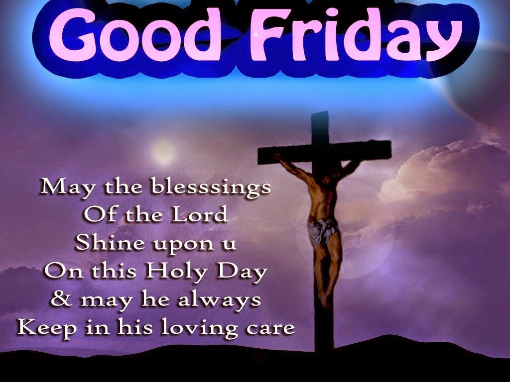 Good Friday Blessing And Quotes Laughsparkcom