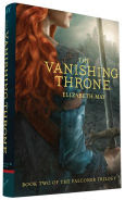 Title: The Vanishing Throne: Book Two of the Falconer Trilogy, Author: Elizabeth May
