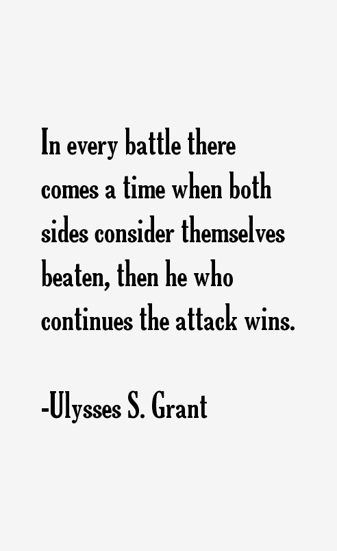 Image result for ulysses s. grant quotes