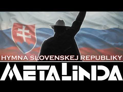 HYMNA SLOVENSKEJ REPUBLIKY - METALINDA |OFFICIAL VIDEO|