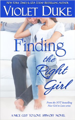 Finding the Right Girl (A Nice GUY to Love spin-off) by Violet Duke